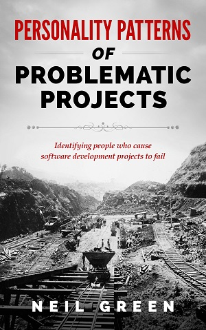 Personality Patterns of Problematic Projects